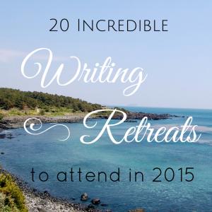 Incredible Writing Retreats 2015